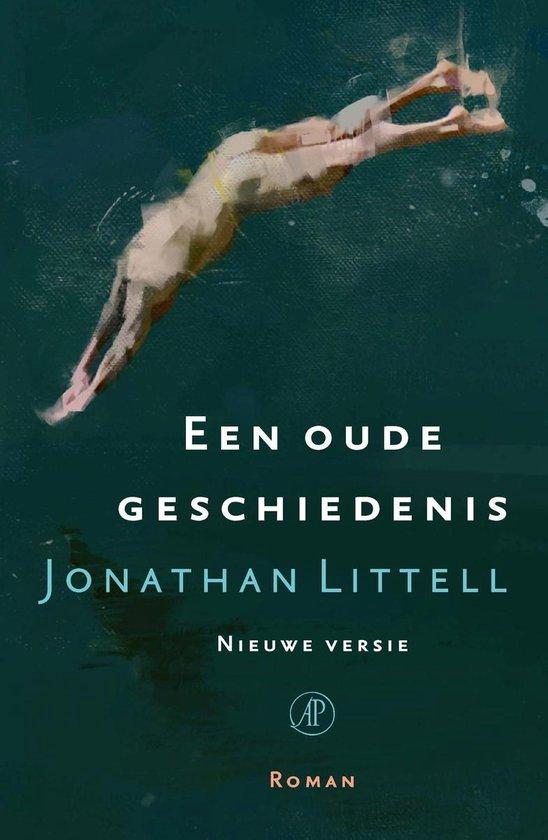 Een oude geschiedenis - Jonathan Littell pdf epub