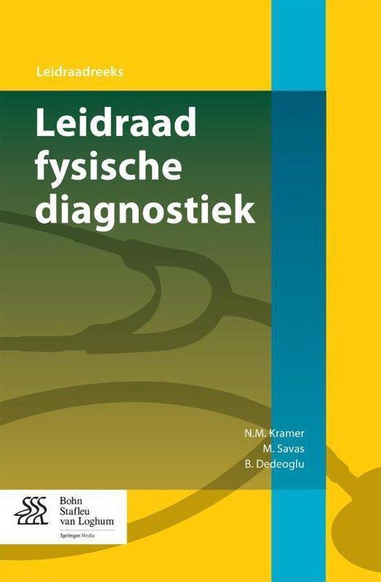 Leidraad-Reeks - Leidraad fysische diagnostiek - N.M. Kramer |