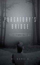 Purgatory's Bridge