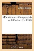 Memoires sur differens sujets de litterature
