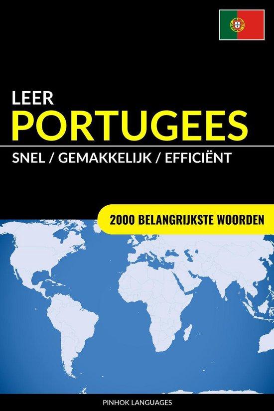 Leer Portugees: Snel / Gemakkelijk / Efficiënt: 2000 Belangrijkste Woorden - Pinhok Languages |