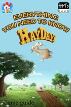 Everything you need to know about Hay Day
