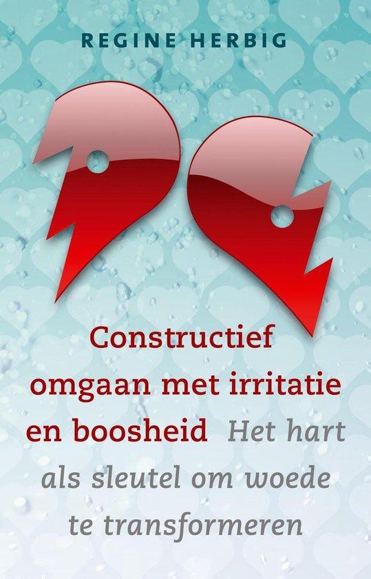 Constructief omgaan met irritatie en boosheid - Regine Herbig  