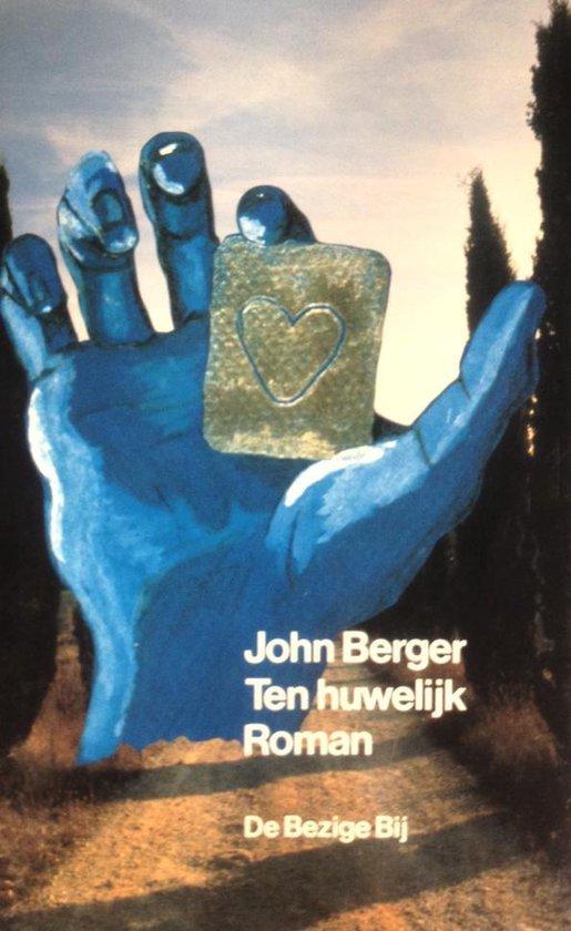 Ten huwelijk - John Berger |