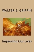 Improving Our Lives