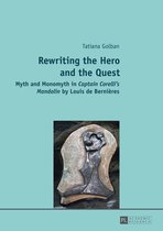 Rewriting the Hero and the Quest