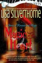 Magic of the Heart: 5 Stories of Magic & Romance