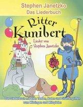Ritter Kunibert - 20 Fr hliche Kinderlieder F r's Ganze Jahr