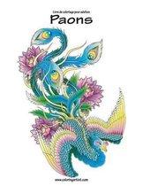 Livre de Coloriage Pour Adultes Paons 1