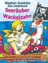 Seer uber Wackelzahn - 26 Kinderliederhits + Mitmachlieder