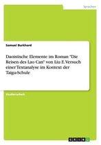 Daoistische Elemente im Roman Die Reisen des Lao Can von Liu E. Versuch einer Textanalyse im Kontext der Taigu-Schule