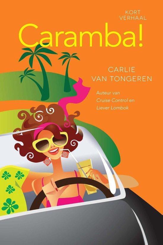 Caramba! - Carlie van Tongeren |