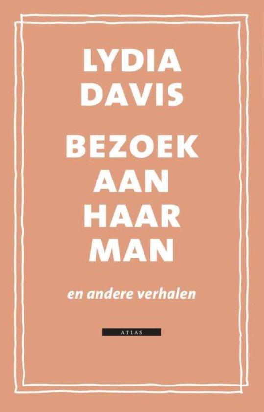 Bezoek Aan Haar Man - Lydia Davis |