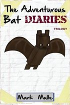 The Adventurous Bat Diaries Trilogy