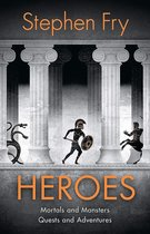 Omslag Heroes : The myths of the Ancient Greek heroes retold