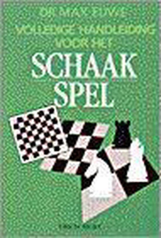 Volledige handleiding voor het schaakspel - Max Euwe |