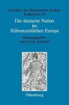 Die Deutsche Nation Im Fr hneuzeitlichen Europa