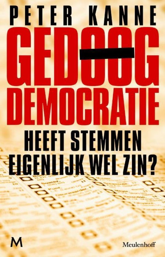 Gedoogdemocratie - Peter Kanne | Fthsonline.com