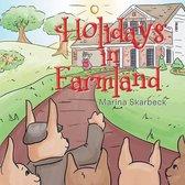 Holidays in Farmland
