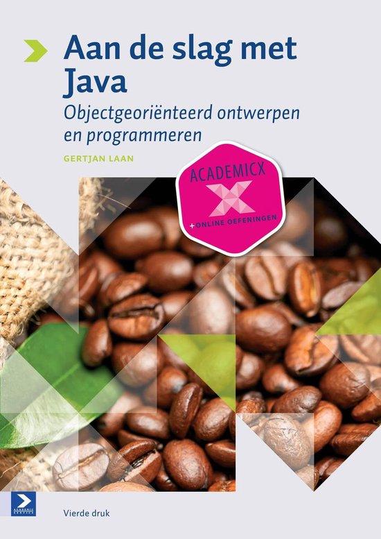 Aan de slag met Java - Gertjan Laan |
