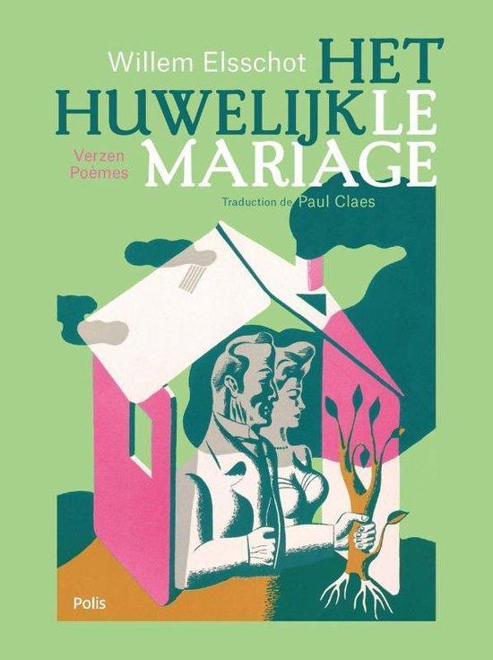 Het huwelijk / Le mariage - Willem Elsschot | Fthsonline.com
