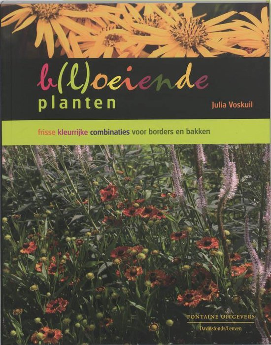 b(l)oeiende planten - Julia Voskuil |