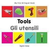 My First Bilingual Book - Tools - English-italian