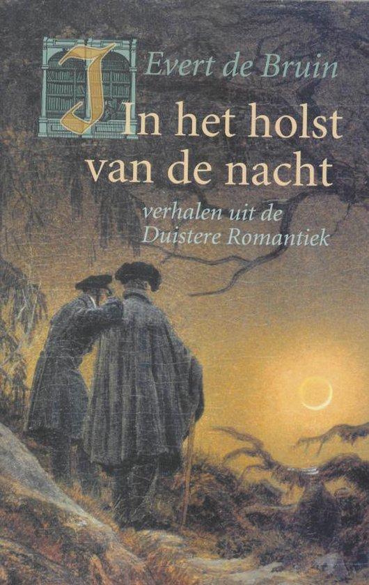 In Het Holst Van De Nacht - Ellen de Bruin |