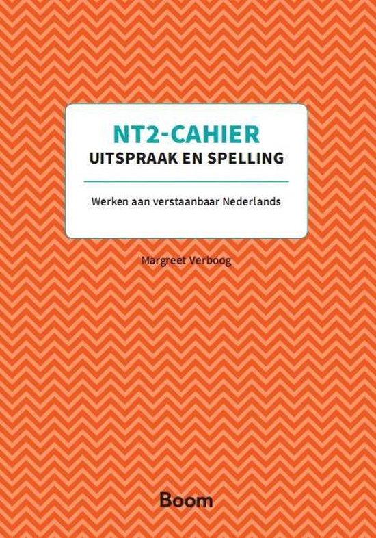 NT2-Cahiers - Uitspraak en spelling - Margreet Verboog  