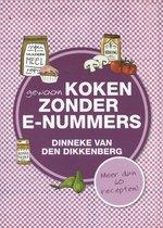 Boek cover Gewoon koken zonder E-nummers van D. van den Dikkenberg