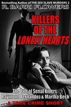 Omslag Killers of the Lonely Hearts: The Tale of Serial Killers Raymond Fernandez & Martha Beck (A True Crime Short)