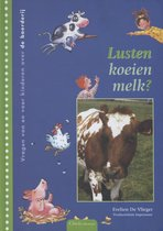 Lusten koeien melk?