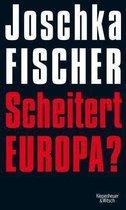 Scheitert Europa?