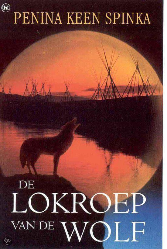Cover van het boek 'De lokroep van de wolf' van Penina Spinka