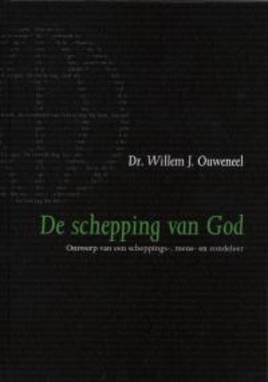 De Schepping Van God - Ouweneel, W.J. | Fthsonline.com