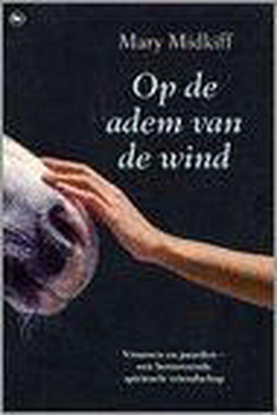 Op De Adem Van De Wind - Mary Midkiff   Fthsonline.com