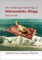 The Wondering Wanderings of Marmaduke Mogg