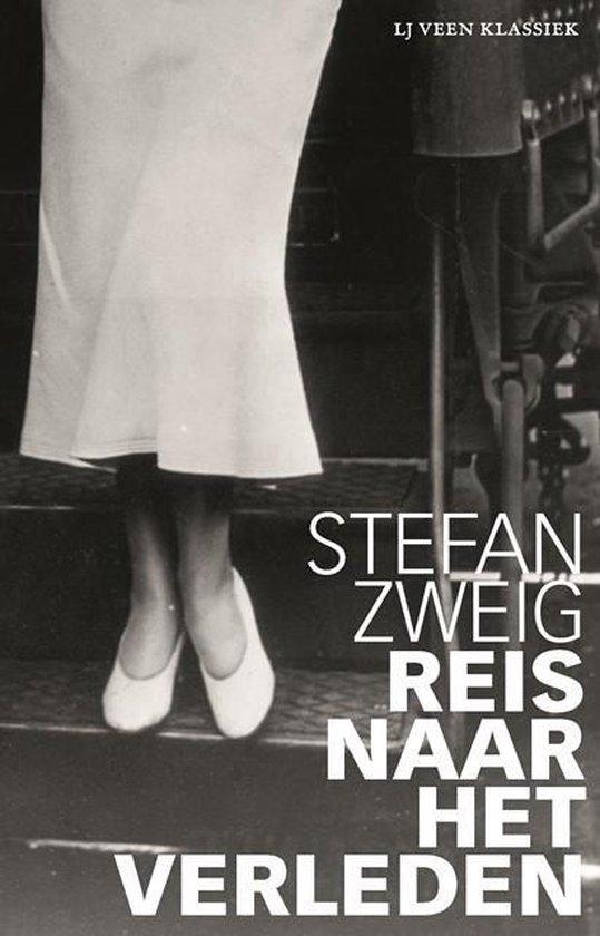 LJ Veen Klassiek - Reis naar het verleden - Stefan Zweig |