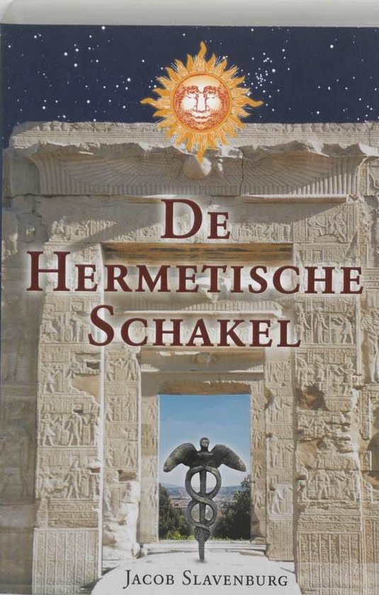De hermetische schakel - Jacob Slavenburg |