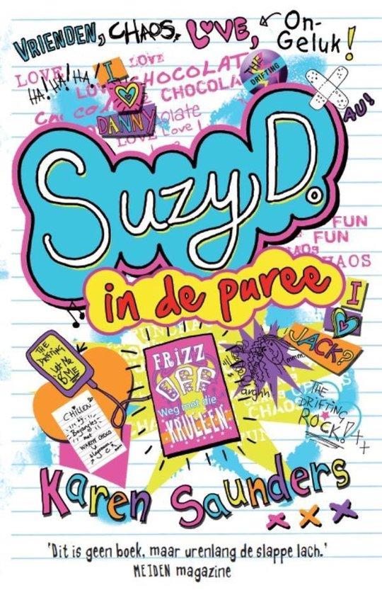 Suzy D. 1 - In de puree - Karen Saunders |