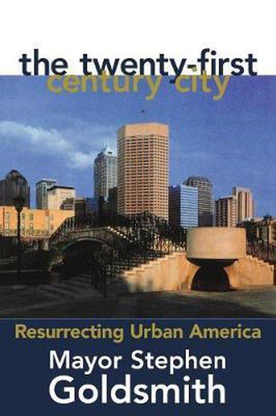 The Twenty-First Century City