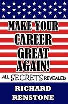Make Your Career Great Again!