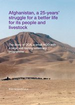 Afghanistan, a 25-years' struggle for a better life for its people and livestock
