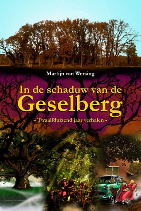 In de schaduw van de Geselberg - Martijn Van Wersing pdf epub