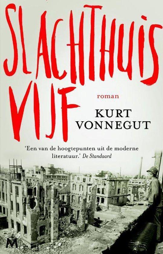 Slachthuis vijf - Kurt Vonnegut |