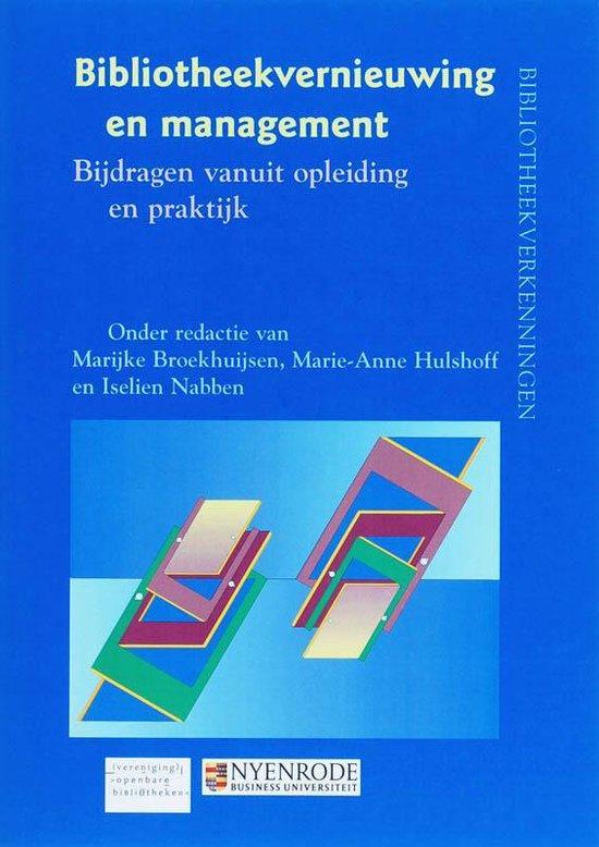 Bibliotheekvernieuwing En Management - Marijke Broekhuijsen |
