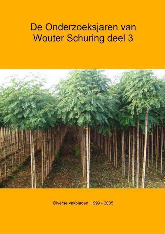 De onderzoeksjaren van Wouter Schuring III Diverse vakbladen 1996-2005 - Wouter Schuring  