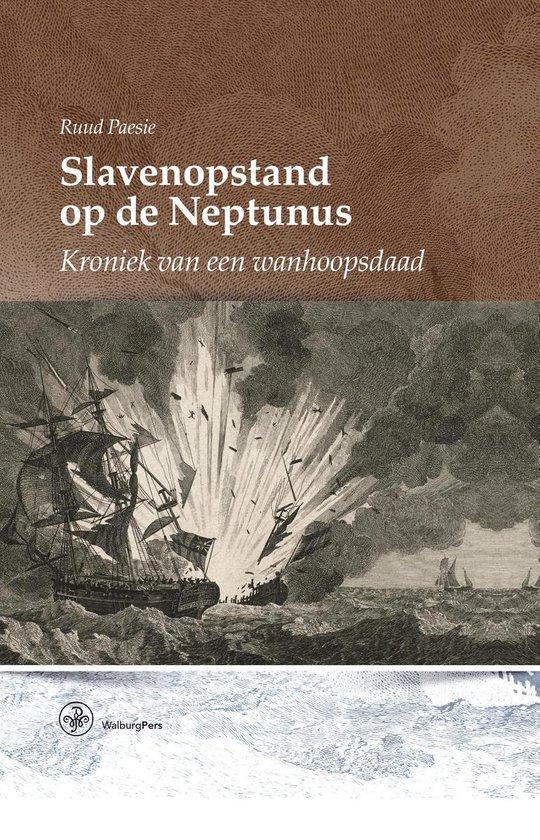 Slavenopstand op de Neptunus - Ruud Paesie  
