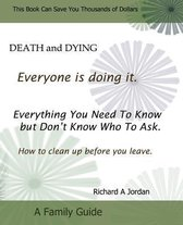 Death and Dying. Everyone Is Doing It