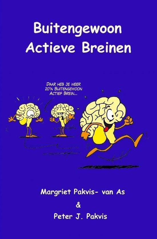 Buitengewoon Actieve Breinen - Margriet Pakvis- van As |